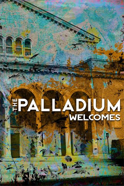 The Palladium Welcomes